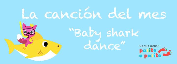 """La canción del mes: """"Baby Shark Dance"""""""