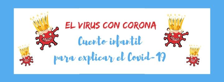 Cómo explicar el Coronavirus a los niños